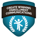 Create Winning Enrollment Communications